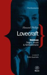 H.P.Lovecraft – Oniricon. Sogni, incubi & fantasticherie