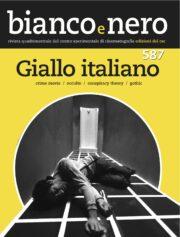 """Giallo Italiano (""""Bianco e Nero"""" Vol. 587)"""
