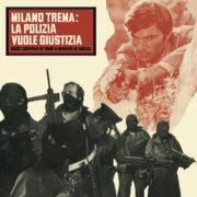 MILANO TREMA: LA POLIZIA VUOLE GIUSTIZIA (LP)