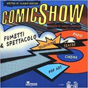 ComicShow – Fumetti e spettacolo