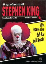 """Il quaderno di Stephen King Vita opere idee del """"Re dell'Horror"""""""