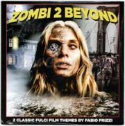 Zombi 2 / Beyond – L'aldilà (45 rpm promo coloured vinyl)