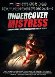 Undercover Mistress – A short movie about revenge for violent people (ltd. ed. DVD + CD)