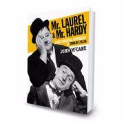 MR LAUREL & MR HARDY – L'unica biografia autorizzata di Stanlio e Ollio