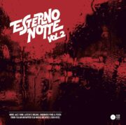 ESTERNO NOTTE VOL. 2: More jazz-funk, latenite breaks, cinematic prog & psych from Italian untapped film music archives (1968-1978)