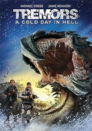 Tremors 6 – Tremors: A Cold Day In Hell