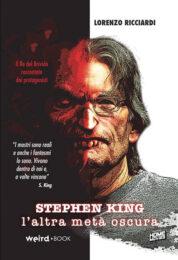 Stephen King: L'Altra Meta' Oscura