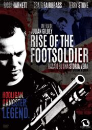 Rise Of The Footsoldier (Edizione Limitata 500 Copie)