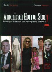 American Horror Story. Mitologia Moderna Dell'Immaginario Deforme