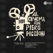 Al Cinema Con Piero Piccioni (Ltd To 300)