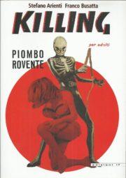 Killing – Piombo rovente