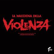 Macchina della violenza, La (LP)