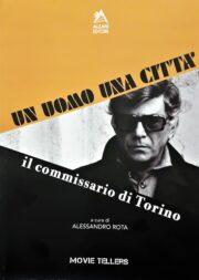 Uomo una città, un – Il Commissario di Torino