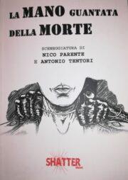 La mano guantata della morte – Sceneggiatura di Nico Parente e Antonio Tentori