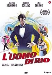 Uomo di Rio – That man from rio, L'