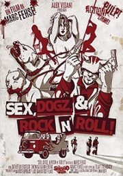 Sex, Dogz & Rock N' Roll
