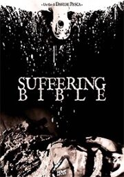 Suffering Bible (Edizione Ultralimitata 100 Copie)