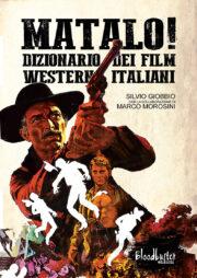 Dal 11/2018 – Matalo! Dizionario dei film western italiani