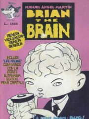 Miguel Angel Martin – Brian The Brain