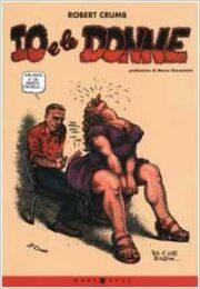 Robert Crumb – Io e le donne