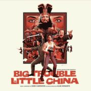 Big Trouble in Little China – Grosso guaio a Chinatown – 2LP