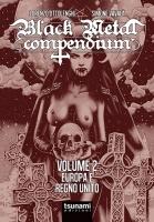BLACK METAL COMPENDIUM volume 2 – Europa e Regno Unito