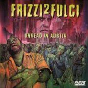 Frizzi2Fulci (Undead in Austin, USA) (2 CD)
