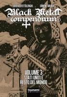 BLACK METAL COMPENDIUM volume 3 – Stati Uniti e resto del mondo