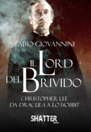 Lord del Brivido, Il – Christopher Lee da Dracula a lo Hobbit