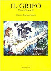 Il Grifo, il fumetto è arte – Storia di una rivista