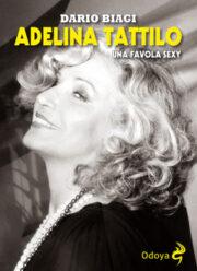 Adelina Tattilo. Una favola sexy