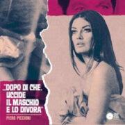"""Piero Piccioni – Right Or Wrong / Once And Again (dal film: """"Dopo di che uccide il maschio e lo divora)(45 rpm)"""