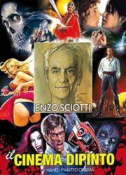Enzo Sciotti: Il cinema dipinto (AUTOGRAFATO)