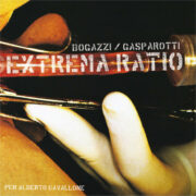 EXTREMA RATIO (Per Alberto Cavallone)