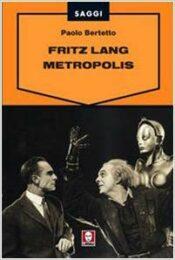 Fritz Lang – Metropolis
