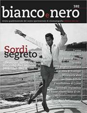 "Sordi segreto (""Bianco e Nero"" Vol. 592)"