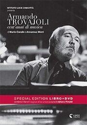 Armando Trovajoli – Cent'Anni Di Musica (Libro+Dvd)
