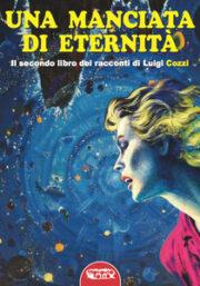 Manciata di Eternità, Una – Il secondo libro dei racconti