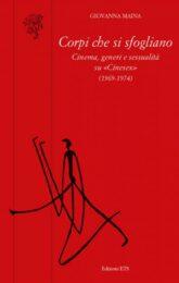 """Corpi che si sfogliano. Cinema, generi e sessualità su """"Cinesex"""" (1969-1974)"""