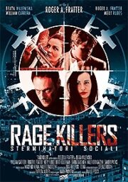 Rage Killers – Sterminatori Sociali