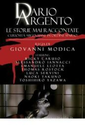 Dario Argento – Le storie mai raccontate. Curiosità argentiane in ordine sparso