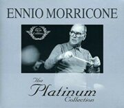 Ennio Morricone – The platinum collection (2 CD)