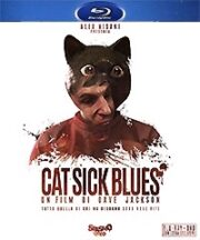 Cat Sick Blues (Blu Ray+DVD extra)