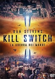 Kill Switch – La Guerra Dei Mondi