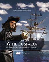 A fil di spada. Pirati e spadaccini nel cinema italiano