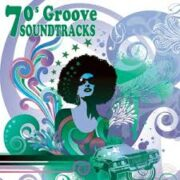 70's Groove Soundtracks