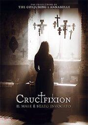 Crucifixion – Il Male è stato invocato