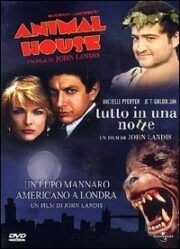 Animal House + Un lupo mannaro americano a Londra + Tutto in una notte (3 DVD)