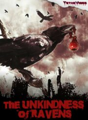 Unkindness of Ravens, The