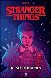 Stranger Things – Il sottosopra